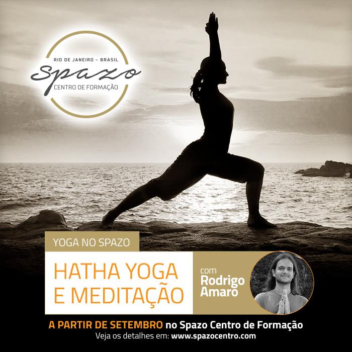 Hata Yoga e Meditação – a partir de setembro no Spazo!