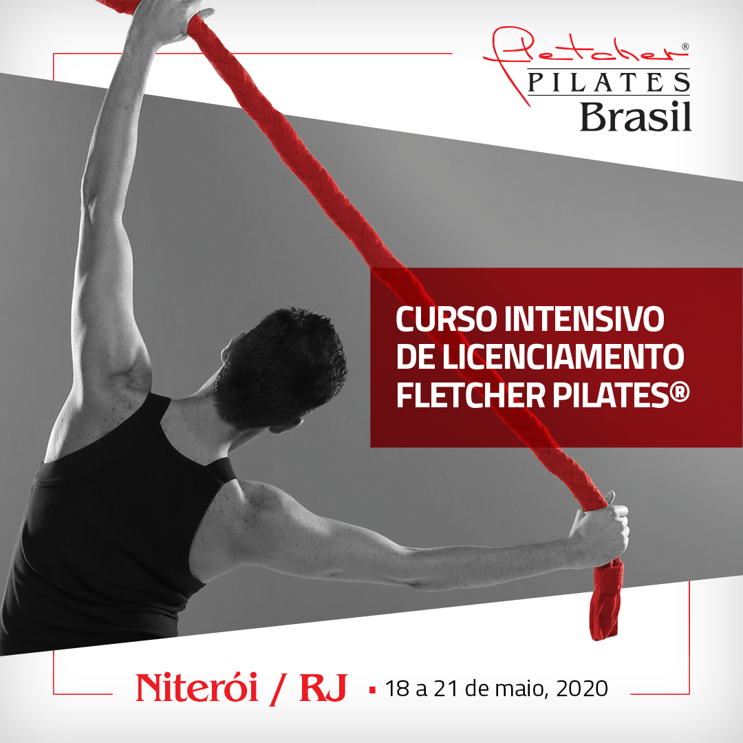 Curso Intensivo de Licenciamento Fletcher Pilates®  { Niterói / RJ } 18 a 21 de Maio 2020
