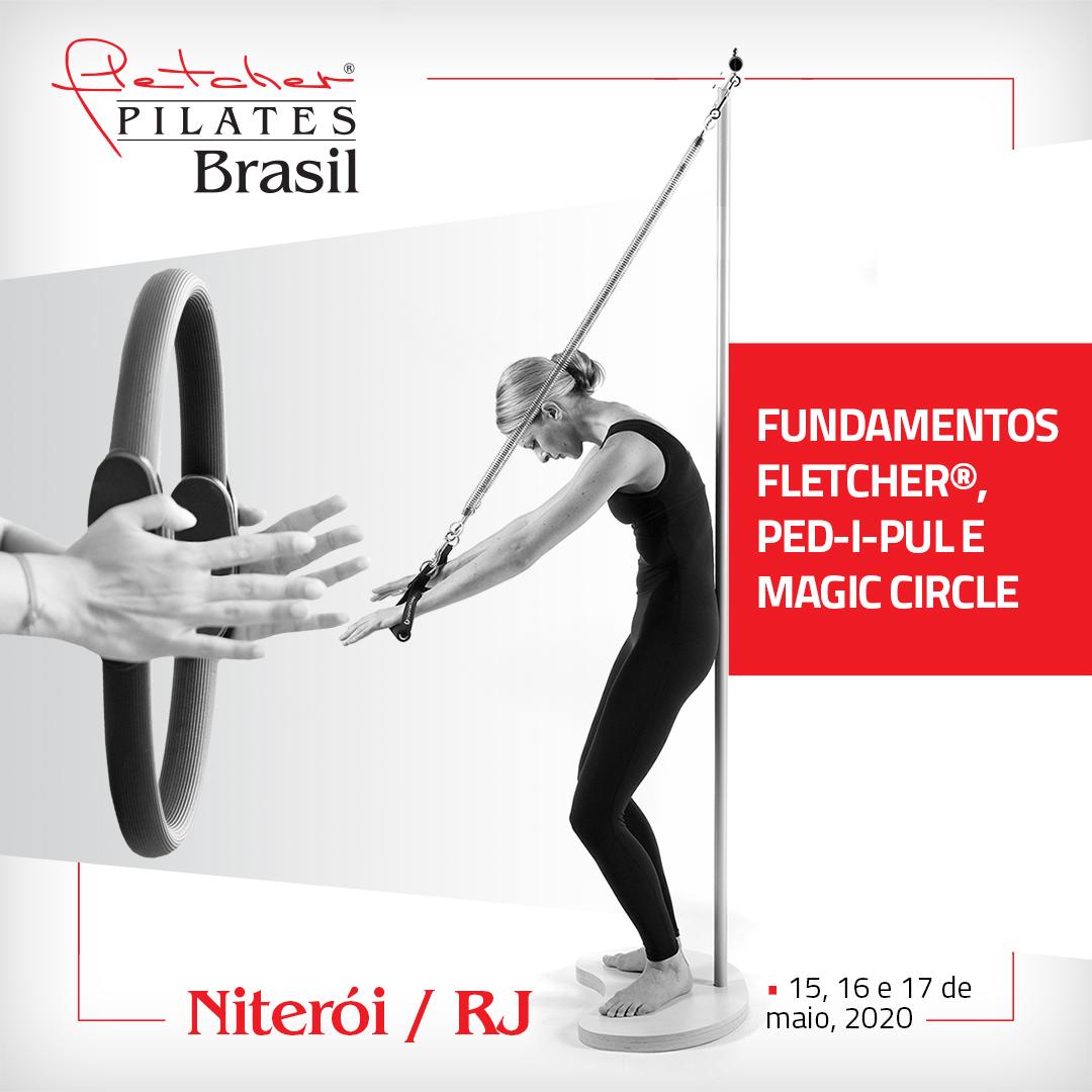 Fundamentos Fletcher®, Ped-i-Pul e Magic Circle { Niterói / RJ } 15 a 17 de Maio de 2020